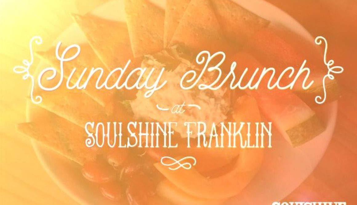 Sunday Brunch Soulshine Franklin